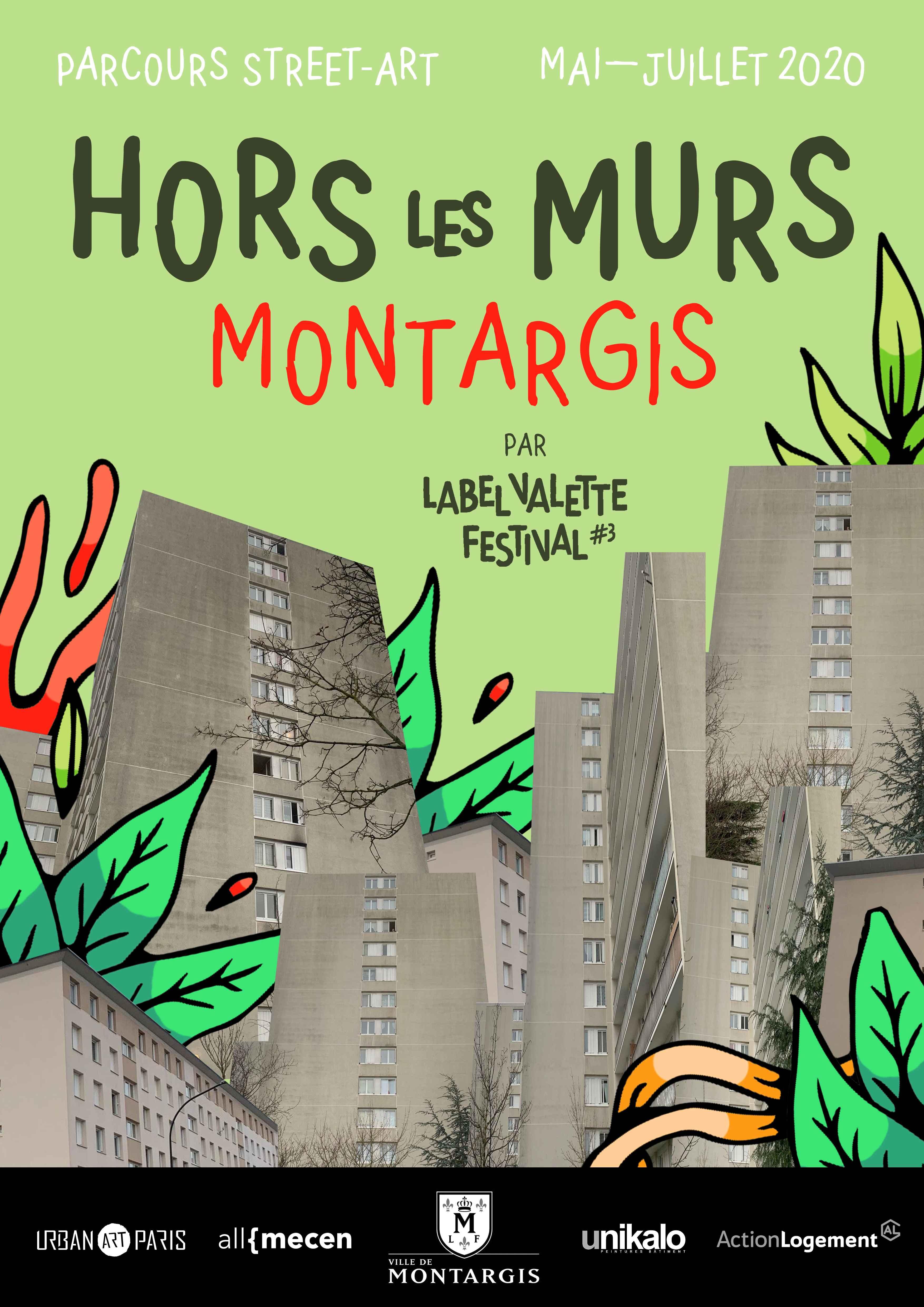 Street Art: LaBel Valette Festival,  HORS LES MURS MONTARGIS